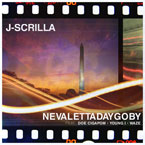 J-Scrilla ft. Doe Cigapom, Young I & Waze - Nevalettadaygoby Artwork