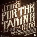 J The S ft. REKS - For The Taking Artwork
