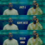 Juicy J - Ballin ft. Kanye West Artwork