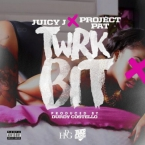 11255-juicy-j-project-pat-twrk-bit