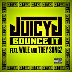 Juicy J ft. Wale & Trey Songz - Bounce It Artwork