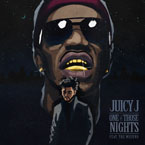 Juicy J ft. The Weeknd - One of Those Nights Artwork