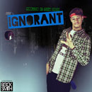 Julian Stephen - Ignorant Artwork