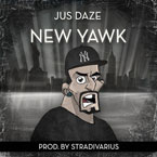 Jus Daze - New Yawk Artwork