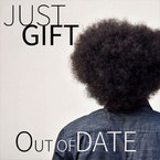 Just Gift - Out Of Date Artwork