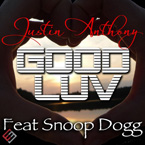 Justin Anthony ft. Snoop Dogg - Good Luv Artwork