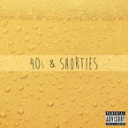 Just Juice - 40s & Shorties Artwork