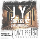J.Y. ft. Cory Gunz & Emilio Rojas - Can't Pretend (World We Know) Artwork