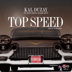 Kal Duzay ft. Kidd Kidd & Mark Kent - Top Speed Artwork