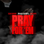 KaliRaps x Rookie Cartrite ft. Sean Brown - Pray for Em Artwork