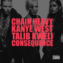 Kanye West ft. Consequence &amp; Talib Kweli - Chain Heavy Artwork