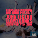 Kanye West ft. Kid Cudi, Pusha T, John Legend, Lloyd Banks &amp; Ryan Leslie - Christian Dior Denim Flow Artwork