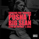 Kanye West ft. Pusha T, Big Sean, CyHi Da Prynce & J. Cole - Looking for Trouble Artwork