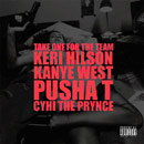 Kanye West ft. Keri Hilson, Pusha T & Cyhi the Prynce - Take One for the Team Artwork