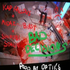 Kap Kallous ft. MidaZ The BEAST & Shinobi Stalin - Bad Decisions Artwork
