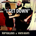 Kap Kallous & Vikto Beats - I Get Down Artwork