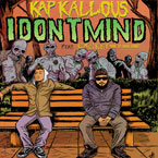 Kap Kallous ft. Caskey - I Don't Mind Artwork