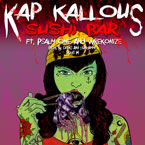 Kap Kallous ft. Psalm One & Wrekonize - Sushi Bar Artwork
