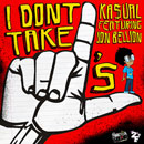 Ka$ual ft. Jon Bellion - I Don't Take L's Artwork