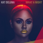 Kat DeLuna - What A Night ft. Jeremih Artwork