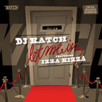 DJ Katch ft. Izza Kizza - Let Me In Artwork
