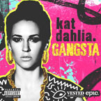 Kat Dahlia - Gangsta Artwork