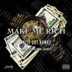Katie Got Bandz - Make Me Rich ft. Jeremih & Chi Hoover Artwork