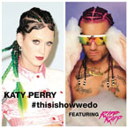 Katy Perry ft. RiFF RAFF - This Is How We Do Artwork