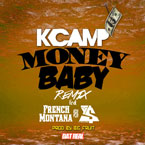 K. Camp ft. French Montana & Ty Dolla $ign - Money Baby (Remix) Artwork