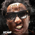 K Camp ft. Yo Gotti - Turn Up for a Check Artwork