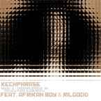 kechPhrase ft. Afrikan Boy &amp; Rilgood - All Natural Artwork