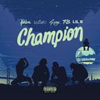 Kehlani, G-Eazy, IAMSU! & Lil B - Champion Artwork