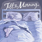 Kehlani - Till the Morning Artwork