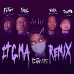 Keith Ape - It G Ma (Remix) ft. A$AP Ferg, Father, Dumbfoundead & Waka Flocka Flame Artwork