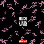 Kelechi - Stride ft. Wasiu Artwork