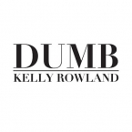 Kelly Rowland - Dumb Artwork