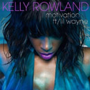 Kelly Rowland ft. Lil Wayne - Motivation Artwork