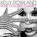 Kelly Rowland - Rose Colored Glasses Artwork
