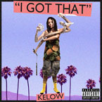 Kelow - I Got That Artwork