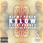 Kelow ft. tabi Bonney - Hit My Pager Artwork