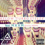 Kelow ft. MXXM - Turbo Steeze Artwork
