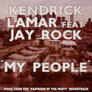 Kendrick Lamar ft. Jay Rock - My People Artwork