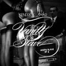 Kendrick Lamar ft. Gucci Mane - Vanity Slave (Pt. 2) Artwork