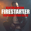 Kenton Dunson ft. Ryan Kellie - Firestarter Artwork