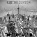 Kenton Dunson ft. Passion Pit - Top of the World Artwork