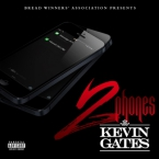 Kevin Gates - 2 Phones Artwork