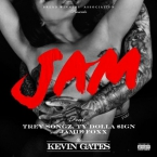 Kevin Gates - Jam ft. Trey Songz, Ty Dolla $ign & Jamie Foxx Artwork