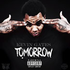 Kevin Gates - Tomorrow Artwork