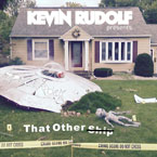 Kevin Rudolf - That Other Ship Artwork