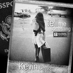 Kevin Cossom - Tell Me Something Artwork